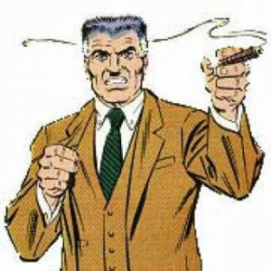 Uncle Elmer looked like J. Jonah Jameson only happier and way stronger